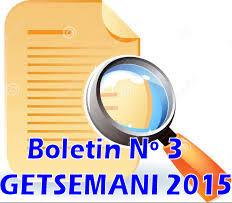 Tercer Boletín Informativo Getsemaní 2015